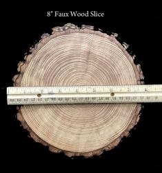 "8"" Faux Wood Slice  (WOOD)"